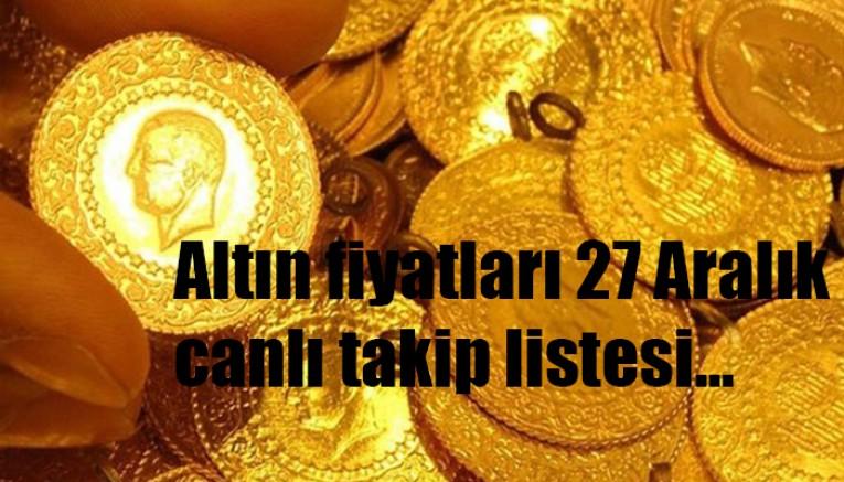 27 Aralık altın fiyatları
